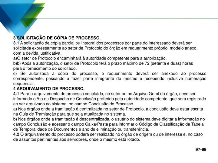 3 SOLICITAÇÃO DE CÓPIA DE PROCESSO.