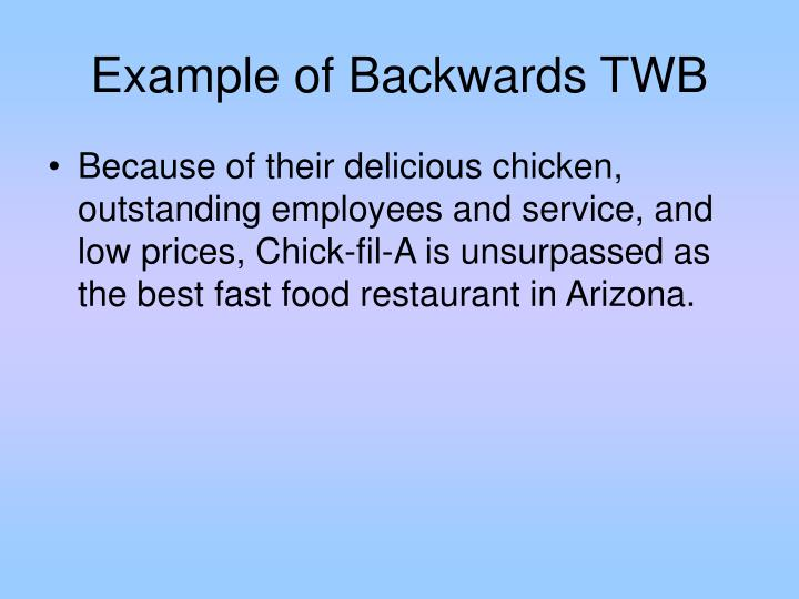 Example of Backwards TWB