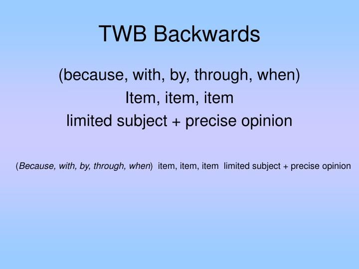 TWB Backwards