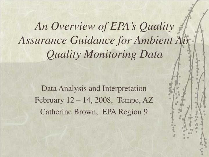 an overview of epa s quality assurance guidance for ambient air quality monitoring data n.