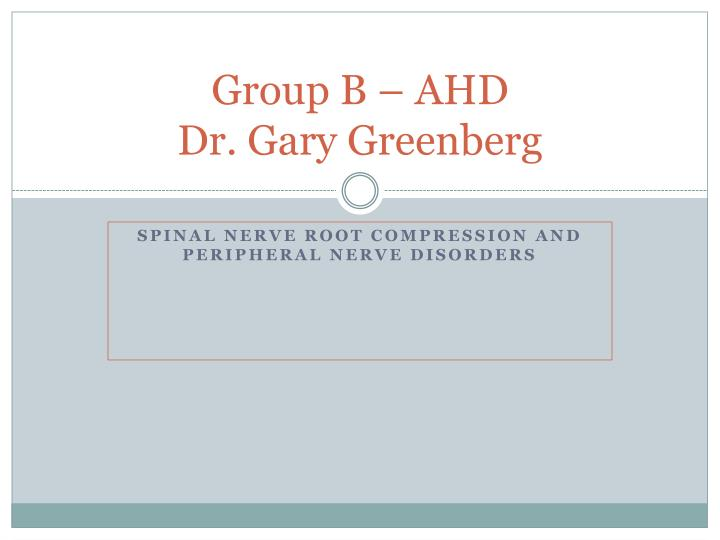 group b ahd dr gary greenberg n.