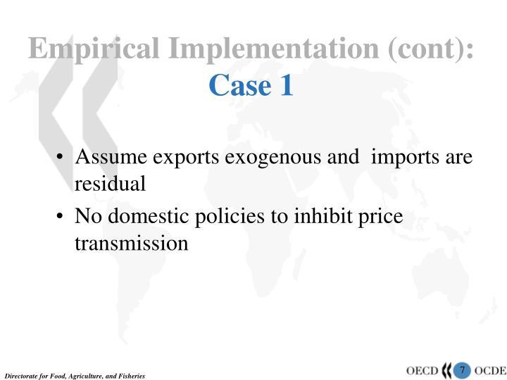 Empirical Implementation (cont):