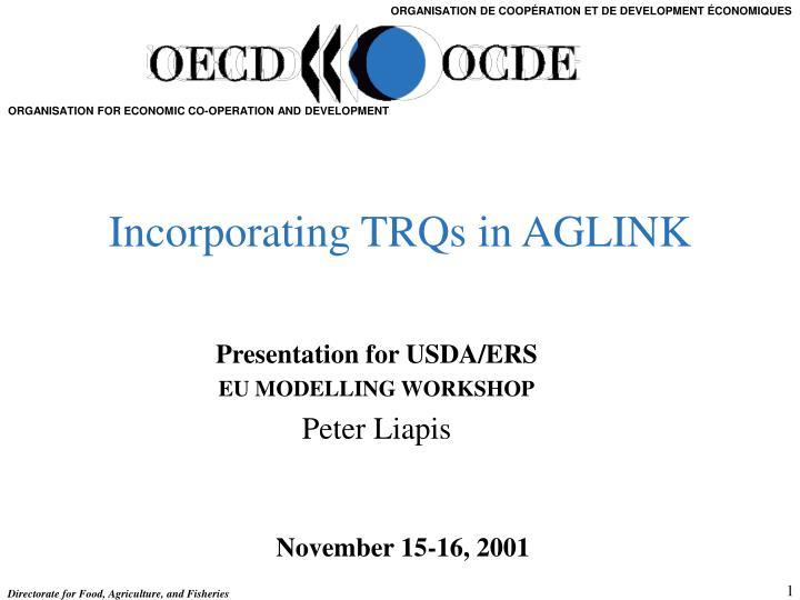 Incorporating trqs in aglink