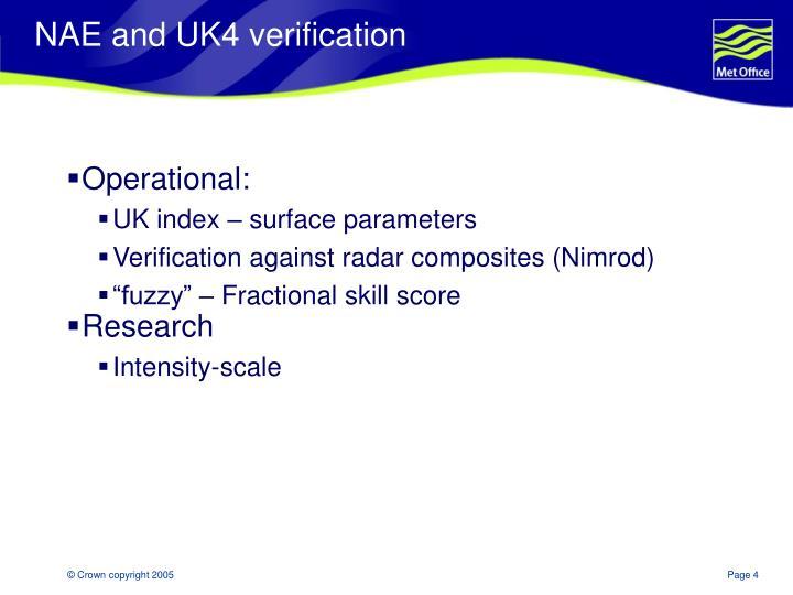 NAE and UK4 verification