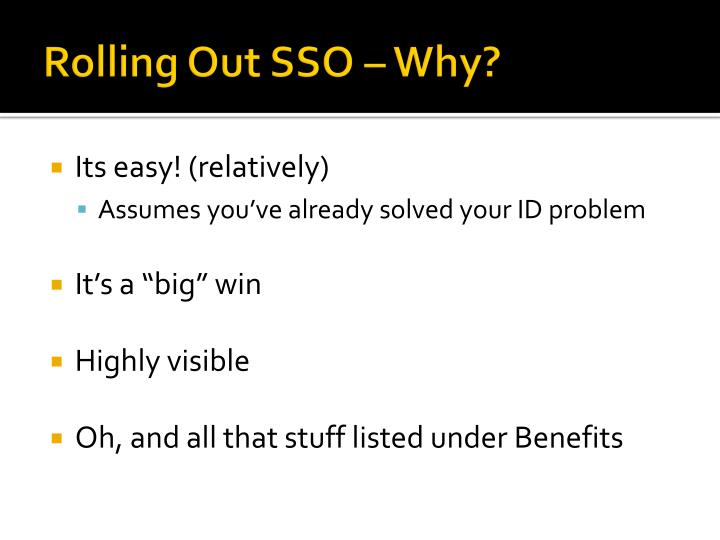 Rolling Out SSO – Why?