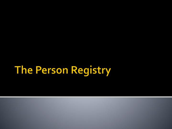 The Person Registry