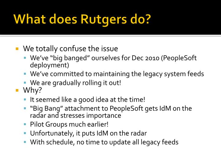What does Rutgers do?