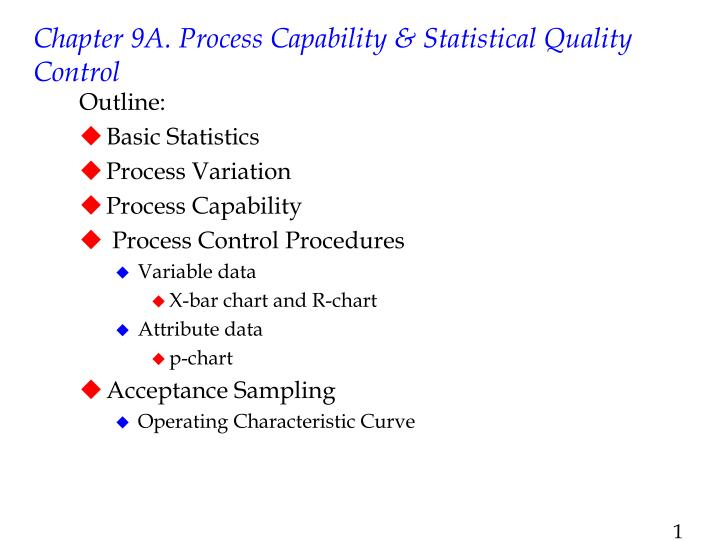 PPT - Chapter 9A  Process Capability & Statistical Quality Control