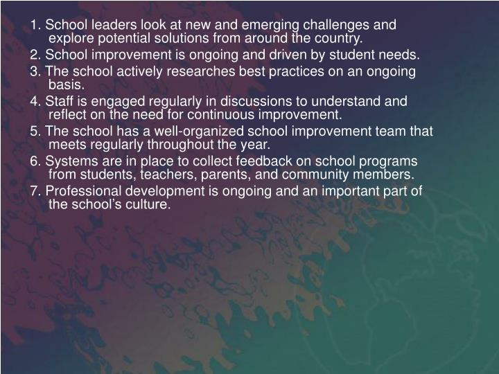 1. School leaders look at new and emerging challenges and explore potential solutions from around the country.