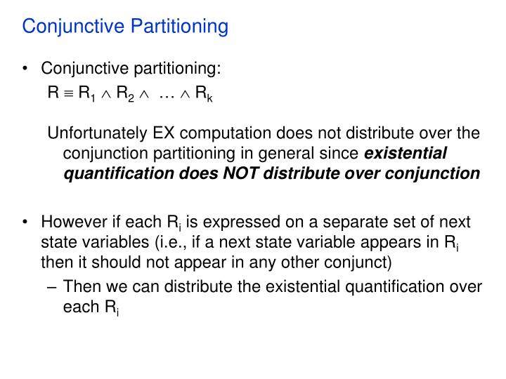 Conjunctive Partitioning