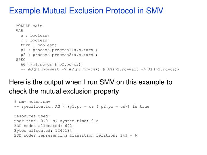 Example Mutual Exclusion Protocol in SMV