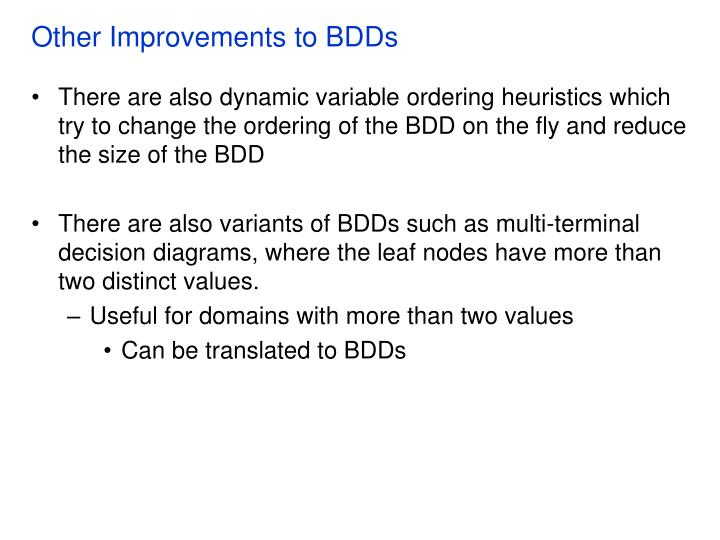 Other Improvements to BDDs