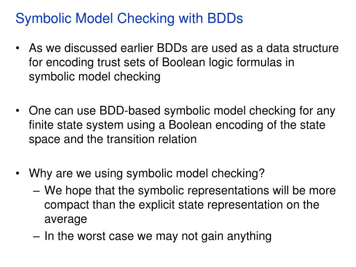 Symbolic Model Checking with BDDs