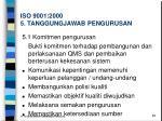 iso 9001 2000 5 tanggungjawab pengurusan