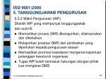 iso 9001 2000 5 tanggungjawab pengurusan3