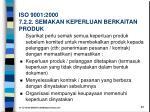 iso 9001 2000 7 2 2 semakan keperluan berkaitan produk