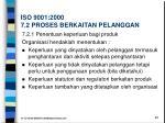 iso 9001 2000 7 2 proses berkaitan pelanggan