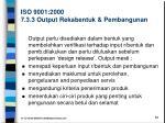 iso 9001 2000 7 3 3 output rekabentuk pembangunan