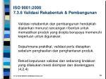 iso 9001 2000 7 3 6 validasi rekabentuk pembangunan