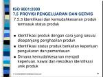 iso 9001 2000 7 5 provisi pengeluaran dan servis2