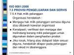 iso 9001 2000 7 5 provisi pengeluaran dan servis3