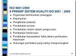 iso 9001 2000 8 prinsip sistem kualiti iso 9001 2000