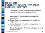 iso 9001 2000 pendekatan berasas fakta dalam pembuatan keputusan