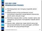 iso 9001 2000 pendekatan proses1