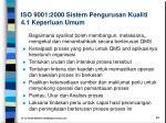 iso 9001 2000 sistem pengurusan kualiti 4 1 keperluan umum