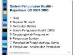 sistem pengurusan kualiti keperluan iso 9001 2000