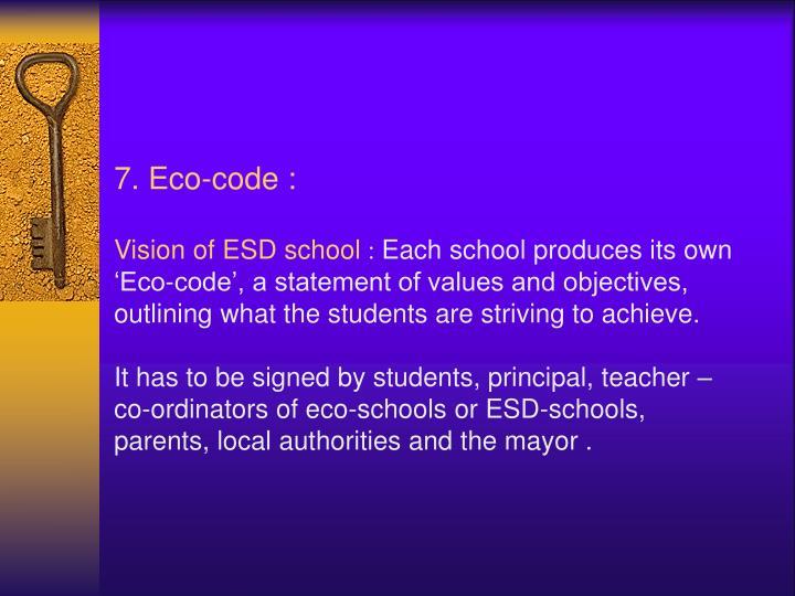 7. Eco-code :