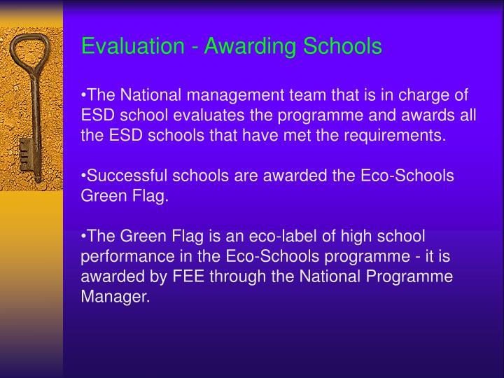 Evaluation - Awarding Schools