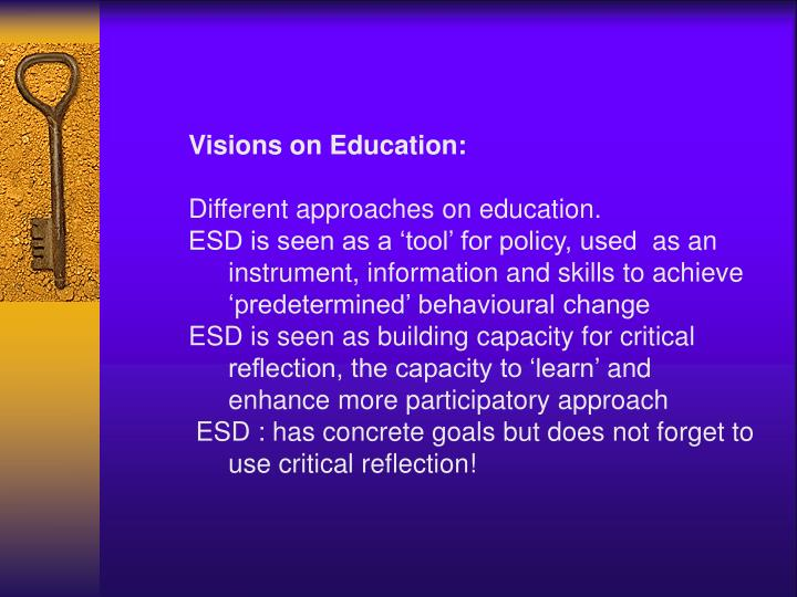Visions on Education:
