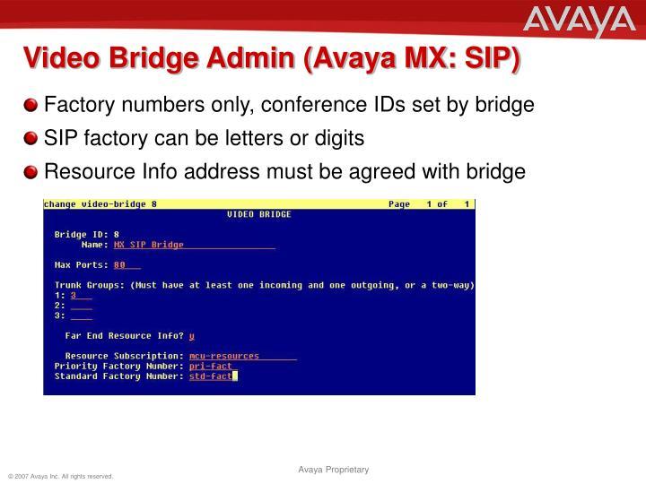 Video Bridge Admin (Avaya MX: SIP)