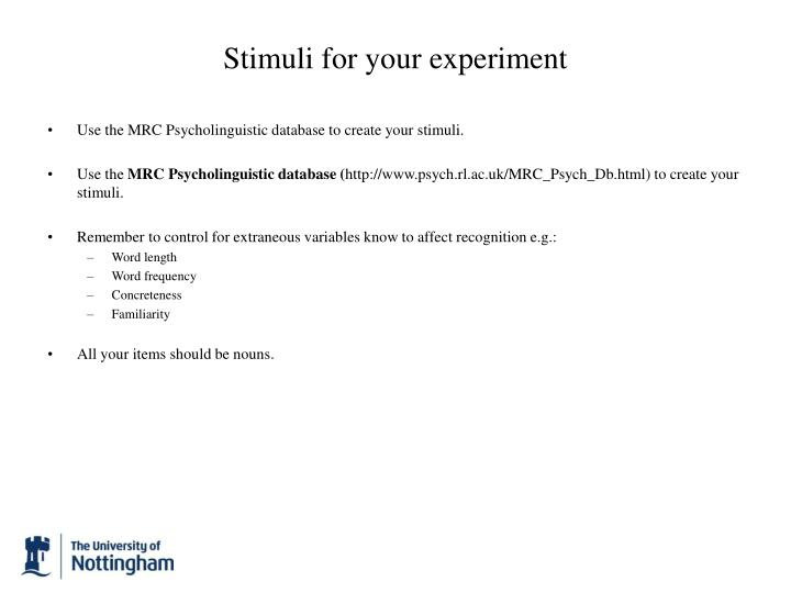 Stimuli for your experiment