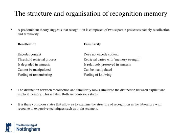 The structure and organisation of recognition memory