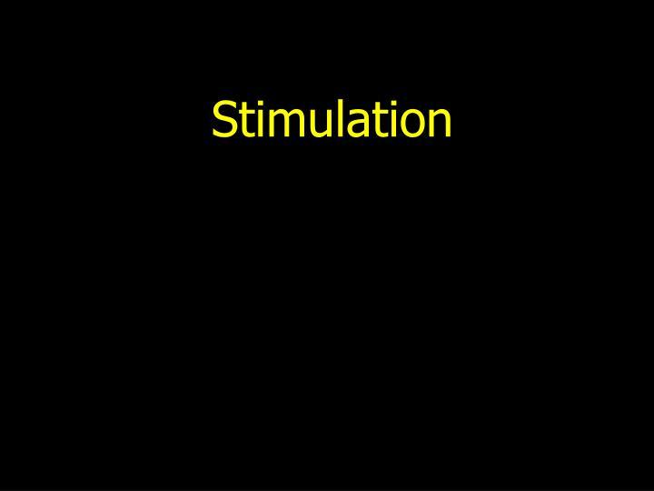 stimulation n.