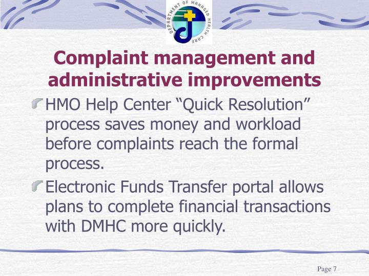 Complaint management and administrative improvements