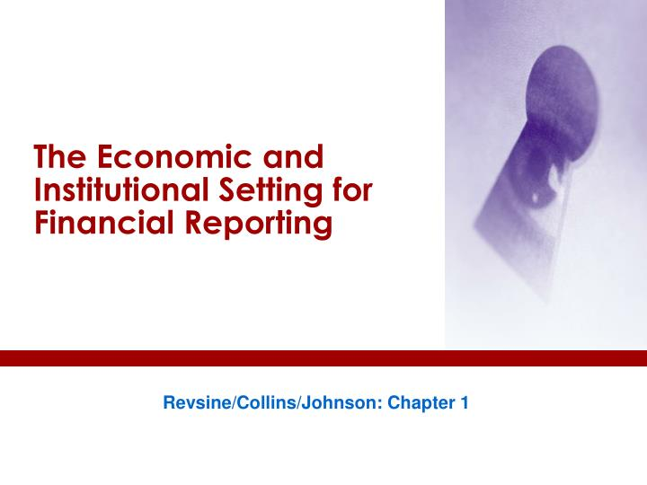 the economic and institutional setting for financial reporting n.