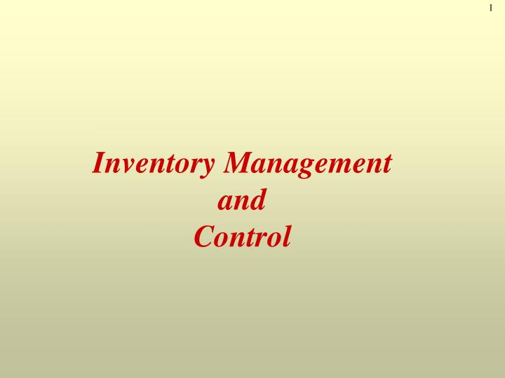 inventory management and control n.
