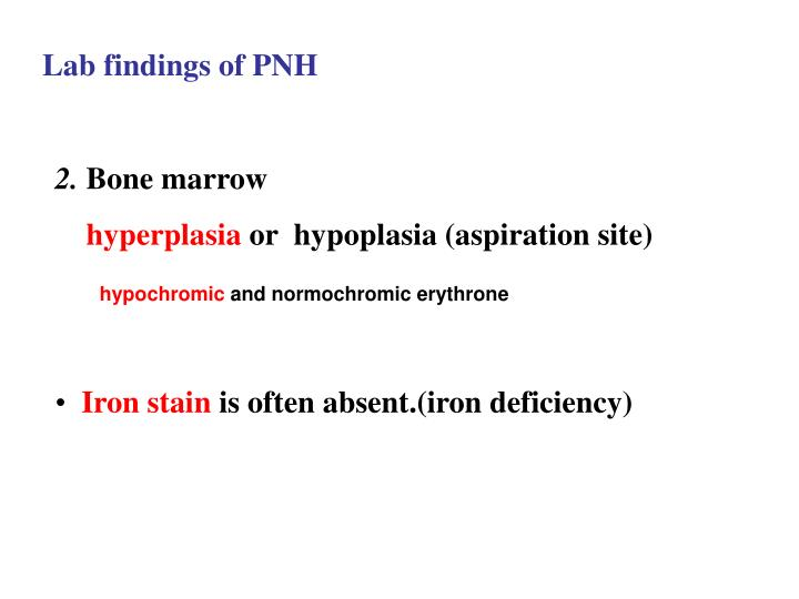 Lab findings of PNH