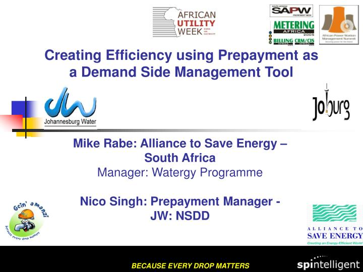 PPT - Creating Efficiency using Prepayment as a Demand Side