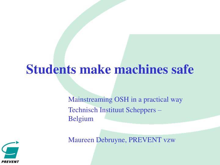 students make machines safe
