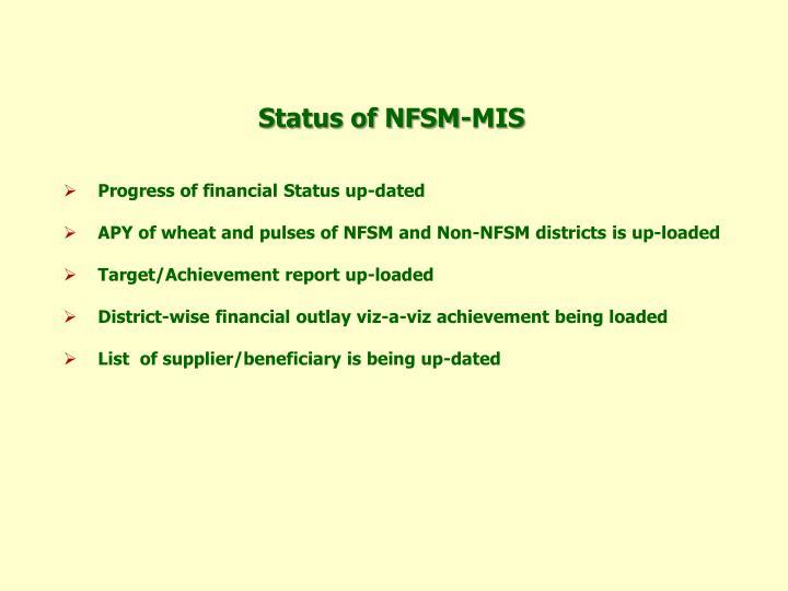 Status of NFSM-MIS