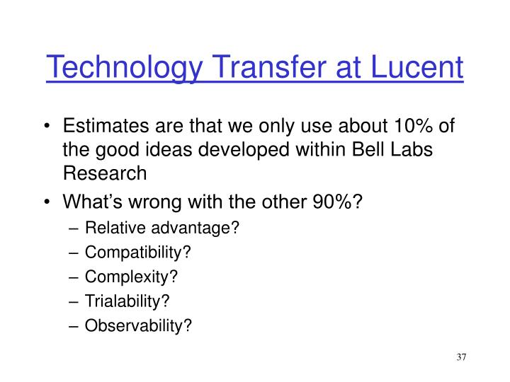 Technology Transfer at Lucent