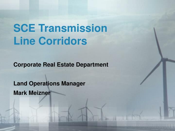 Sce transmission line corridors