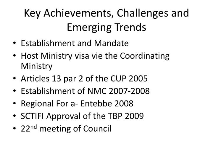 Key achievements challenges and e merging trends