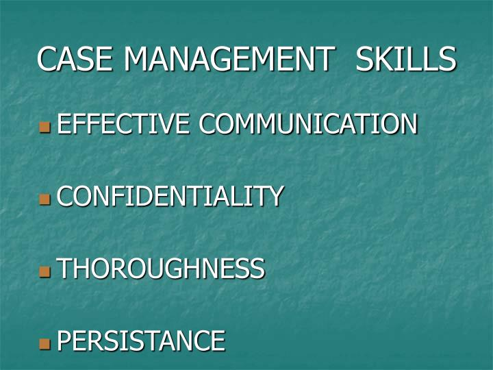 CASE MANAGEMENT  SKILLS