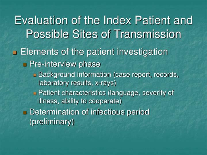 Evaluation of the Index Patient and Possible Sites of Transmission