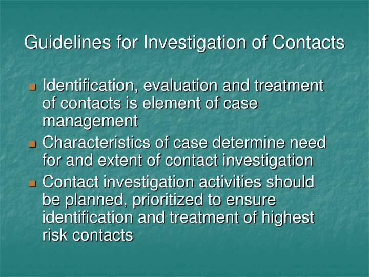 Guidelines for Investigation of Contacts